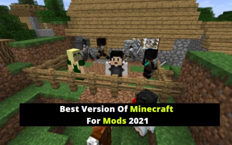 Best Version Of Minecraft For Mods