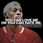 Best Dennis Rodman Quotes 2021